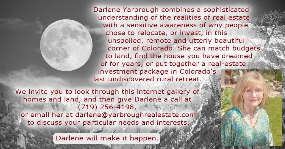 Darlene Yarbrough, Crestone Colorado, Realtor, Real Estate Agent, Homes for Sale, Land for Sale